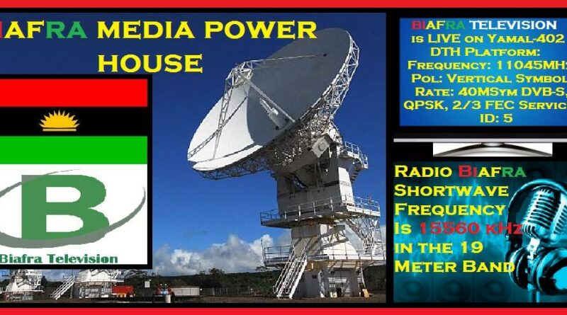 BREAKING: Radio Biafra & Biafra Television is now on New Satellite Frequency