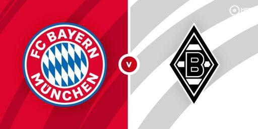 Where to Watch Borussia Moenchengladbach vs Bayern Munich Live Stream